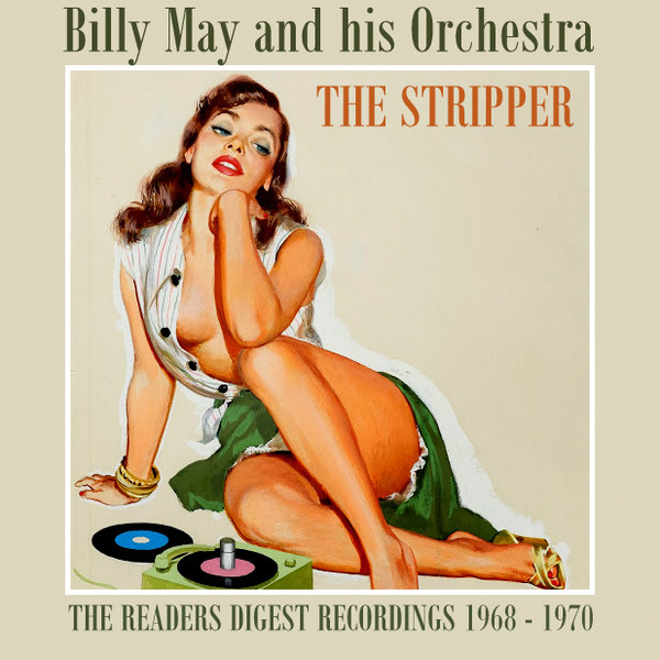 Billy May and His Orchestra - The Stripper (2012)